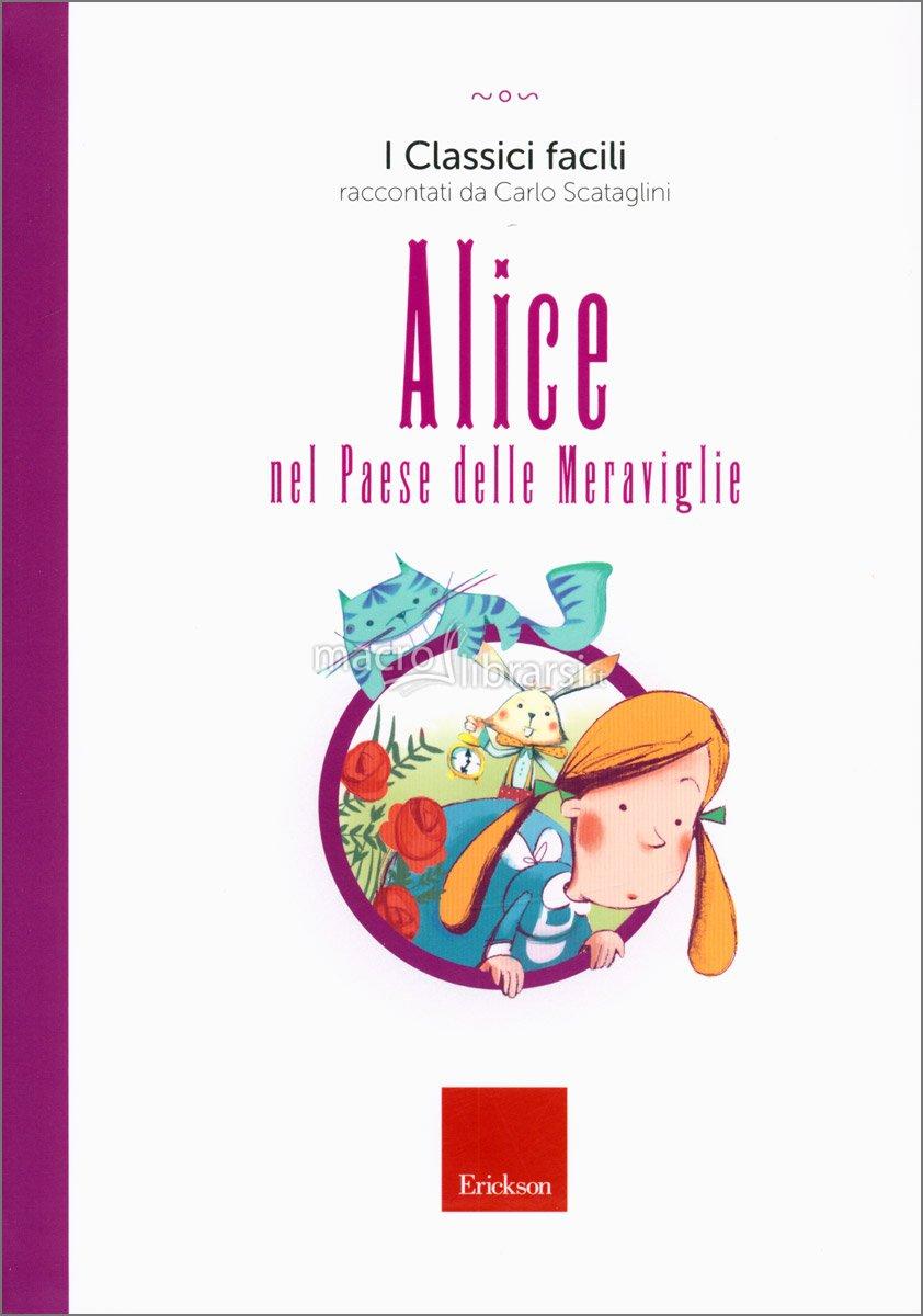 Alice nel paese delle meraviglie (I classici con la CAA)